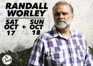 October 17 & 18 // RandallWorley