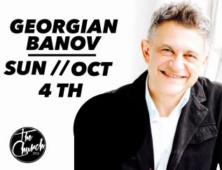 October 4 // GeorgianBanov